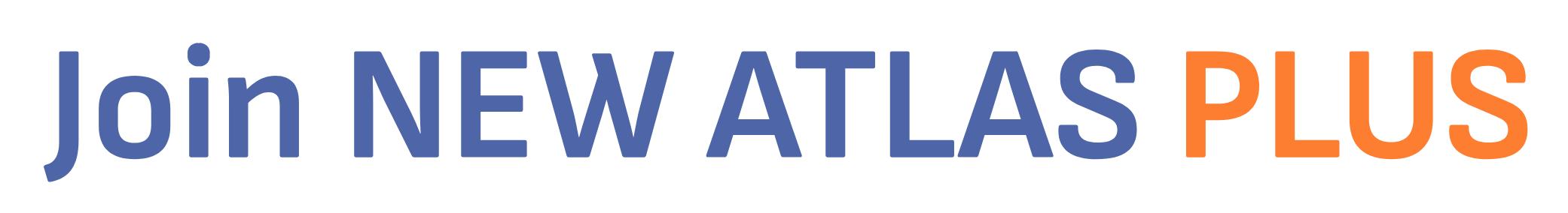 Join New Atlas Plus