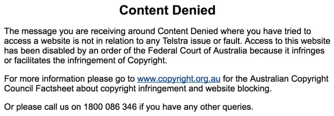The Australian government copyright noticed that Australian internet users see when trying to access recently blocked websites