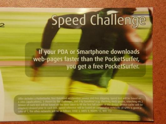 PocketSurfer 2 throws down the gauntlet - download web pages faster on a PDA or Smartphone, and y0ou get a free unit.