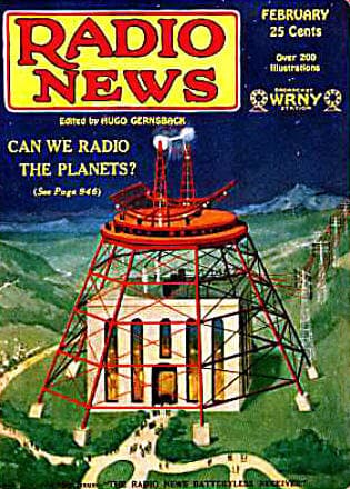 Hugo Gernsback's idea for contacting the planets
