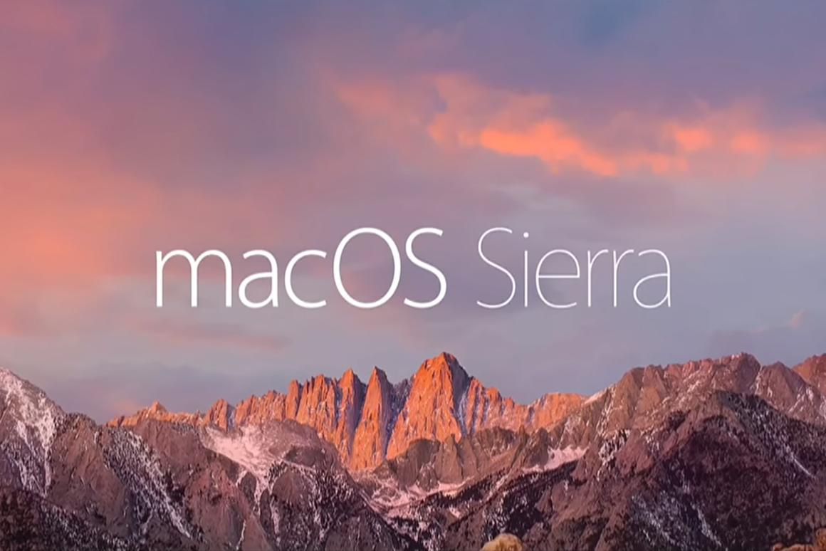 Sierra is rolling out now, so what can you expect?