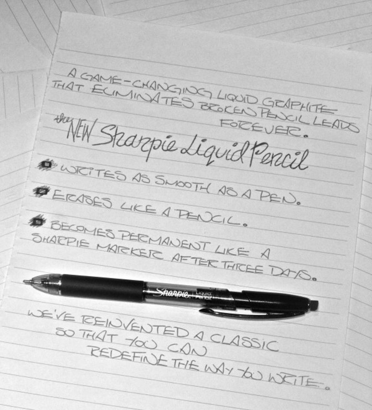 If your second thoughts are better than your first, the Sharpie Liquid Pencil is the writing implement for you