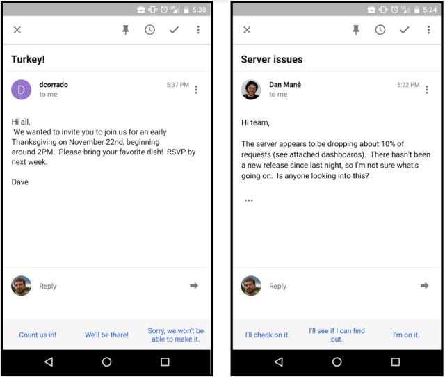 In these example email responses, Smart Reply synthesizes the meaning of the incoming email, then outputs likely responses for a user to send quickly.