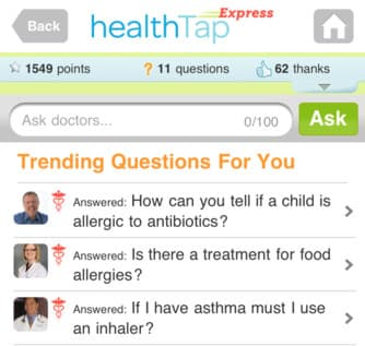 HealthTap users simply ask their question online or through a free smartphone app