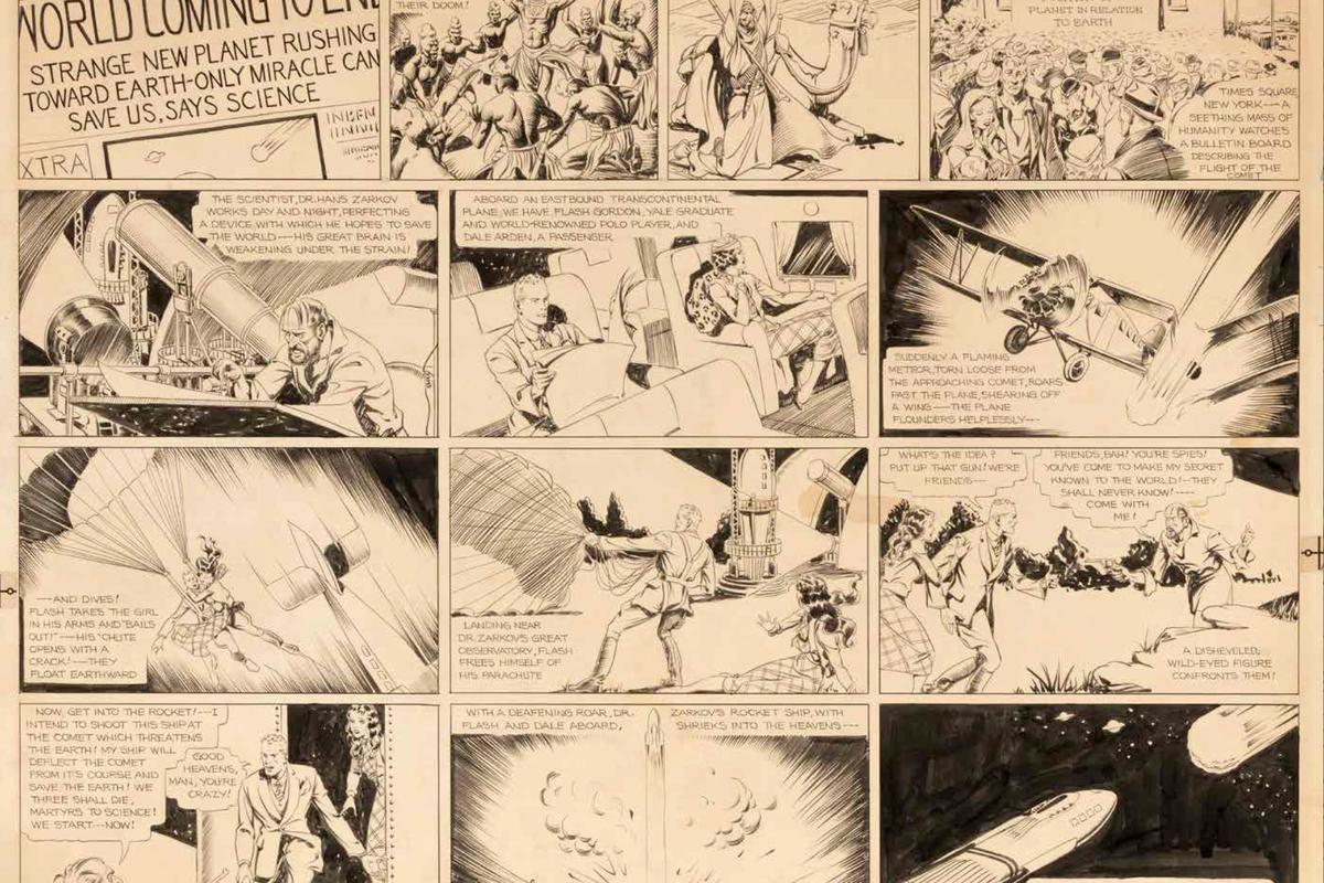 "Alexander Raymond's first Flash Gordon comic strip debuted on January 7, 1934, introducing the handsome ""Flash Gordon, Yale graduate and world-renowned polo player"" and his lovely companion, Dale Arden, who parachute out of a crashing plane and are 'shanghaied' by Dr. Hans Zarkov aboard his rocket ship launched to intercept the threatening planet Mongo hurtling towards Earth. Thus began the fantastical space opera that, by the late 1930s, was published in 130 newspapers across the globe, translated into eight languages, and read by over 50 million people."