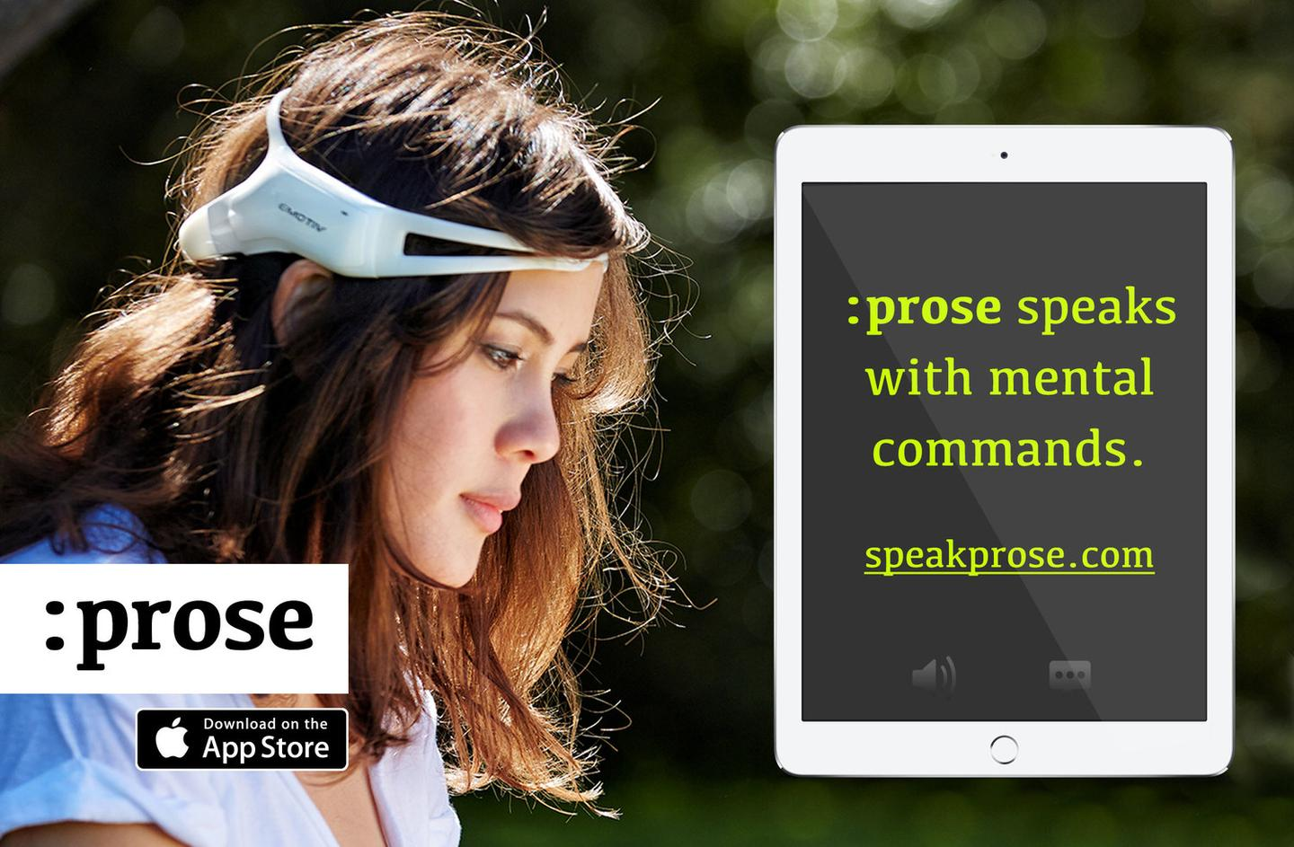 "When coupled with an EEG headset, the assistive communication app :prose can allow users to ""speak their minds"""
