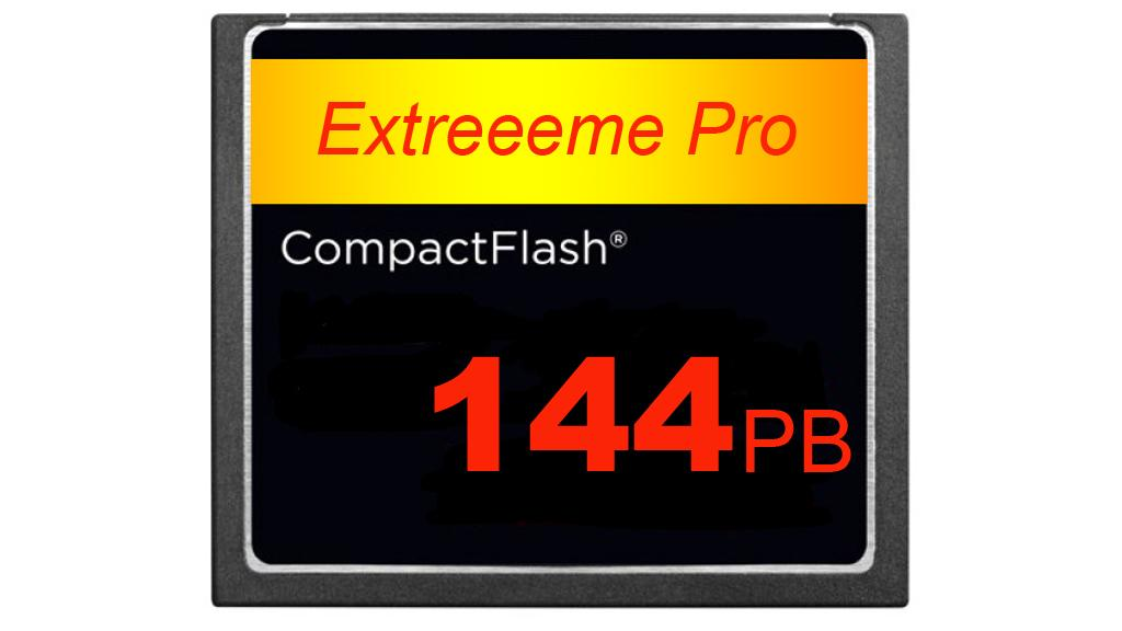 CompactFlash cards with 144PB capacity are still only fantasy - but they are now theoretically possible