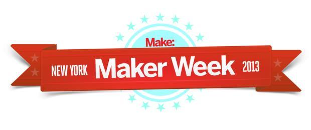 It's Maker Week in NYC