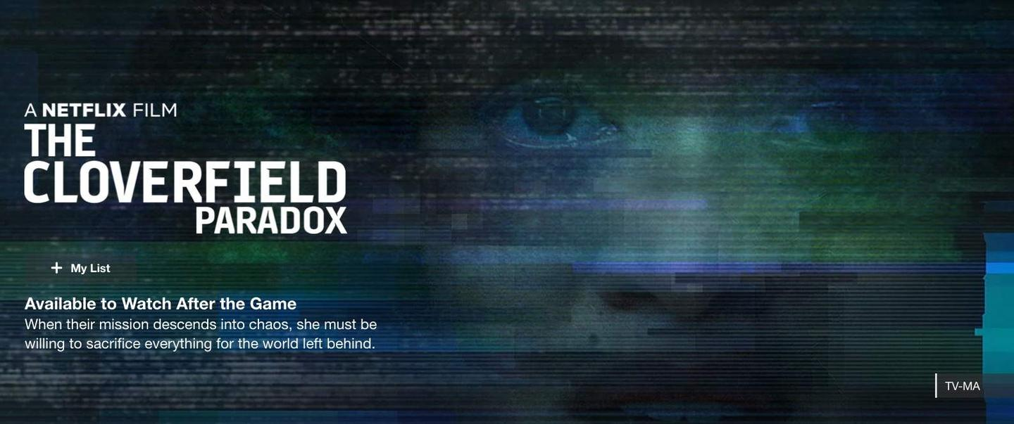 The reveal of The Cloverfield Paradox on Netflix menus during the Super Bowl