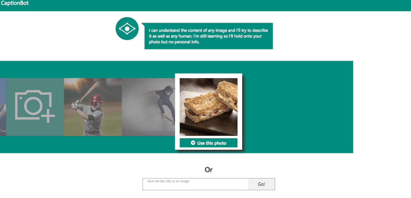 Microsoft Captionbot will take a look at your image and tell you what's going on