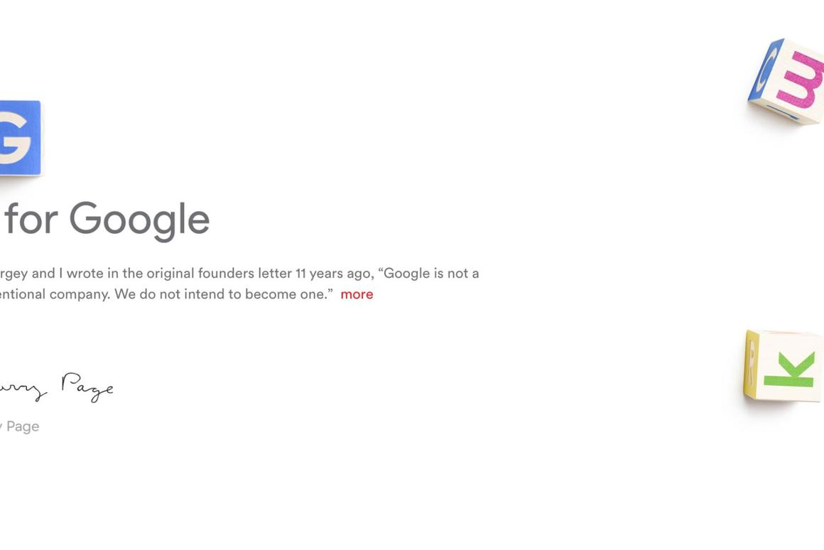 Google is now just one of several companies under a larger umbrella company known as Alphabet